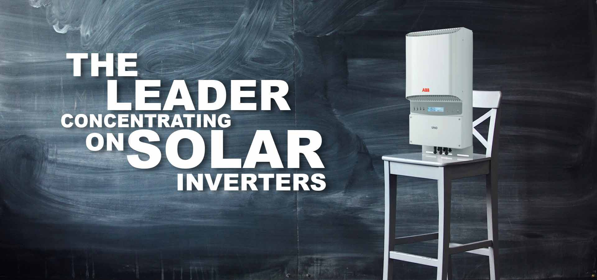abb leader all the time concentrating on solar inverters